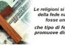 La Religione; una fede assolutista che annulla l'umana ragione